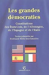Les grandes démocraties : Textes intégraux des constitutions américaine, allemande, espagnole et italienne, à jour au 15 juillet 2005
