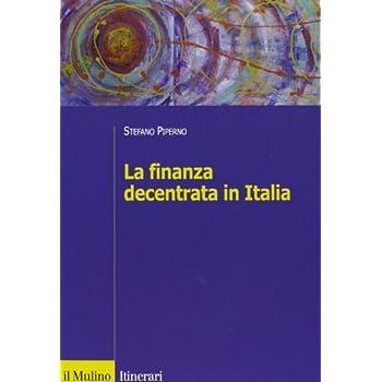 La Finanza Decentrata In Italia