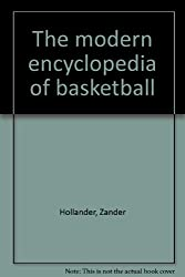 The modern encyclopedia of basketball