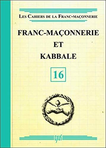 Franc-Maçonnerie et Kabbale - Livret 16 par Collectif