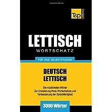 Lettischer Wortschatz für das Selbststudium - 3000 Wörter