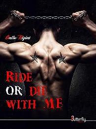 Ride or die with me par Anita Rigins