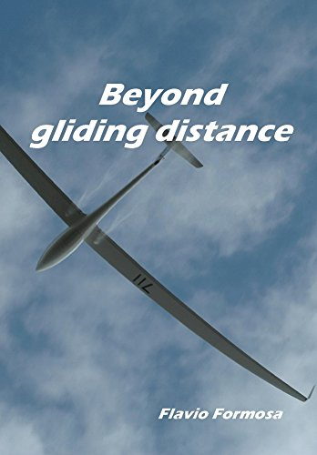 Beyond gliding distance: stepping out of your comfort zone (English Edition) por Flavio Formosa
