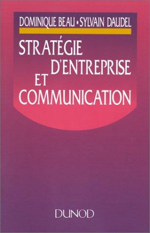Stratégie d'entreprise et communication