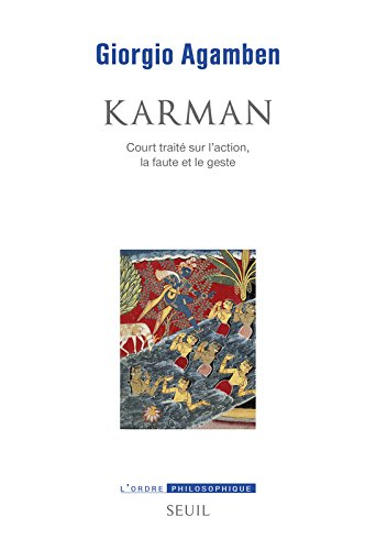 Karman - Court trait sur l'action, la faute et le geste