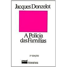 A Policia Das Familias (Em Portuguese do Brasil)