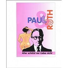 Ruth und Paul: 2. überarbeitete Auflage