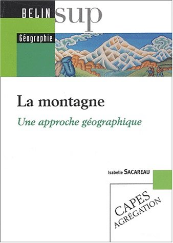 La montagne. : Une approche géographique
