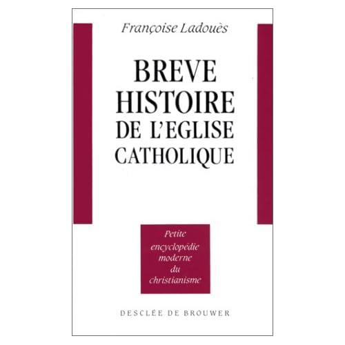 Brève histoire de l'église catholique