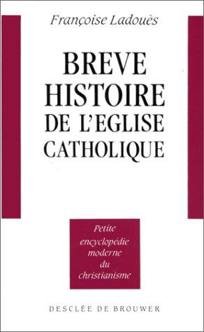 Brève histoire de l'église catholi...