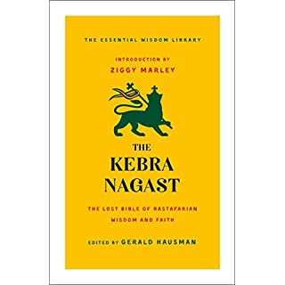 The Kebra Nagast: The Lost Bible of Rastafarian Wisdom and Faith (Essential Wisdom Library)