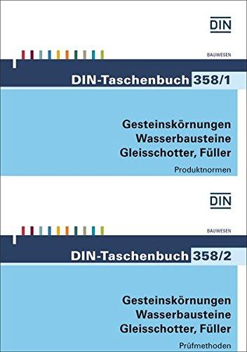 Gesteinskörnungen, Wasserbausteine, Gleisschotter, Füller: Produktnormen und Prüfmethoden Paket:...