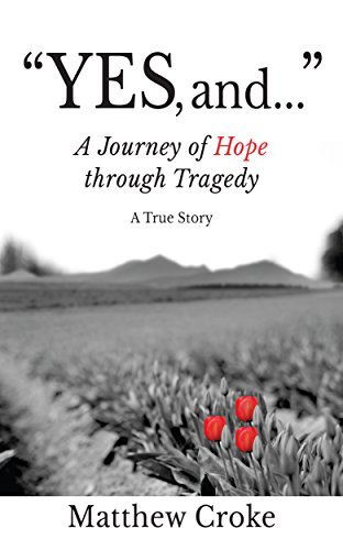yes-and-a-journey-of-hope-through-tragedy-english-edition