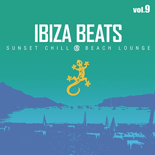 Ibiza Beats Volume 9 (Sunset C...