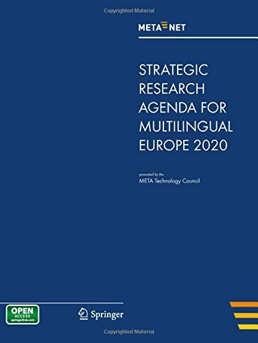 META-NET Strategic Research Agenda for Multilingual Europe ...