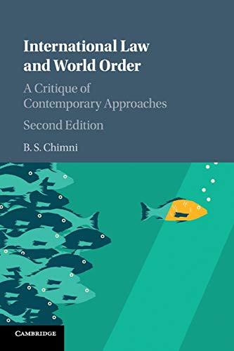 International Law and World Order: A Critique of Contemporary Approaches