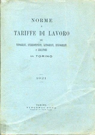 Norme e tariffe di lavoro dei tipografi, stereotipisti, usato  Spedito ovunque in Italia