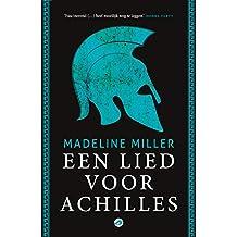 Een lied voor Achilles (Dutch Edition)