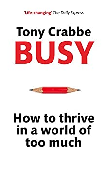 Busy: The 50-minute summary edition (English Edition) van [Crabbe, Tony]