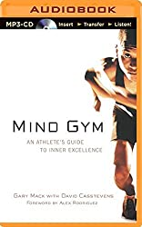 Mind Gym: An Athlete's Guide to Inner Excellence by Gary Mack (2014-11-04)