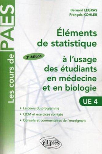 Eléments de statistique à l'usage des étudiants en médecine et en biologie : Cours et exercices corrigés de Bernard Legras (5 mars 2007) Broché