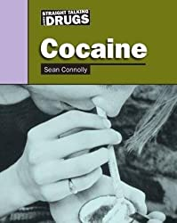 Cocaine (Straight Talking About...)