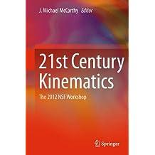 21st Century Kinematics: The 2012 NSF Workshop
