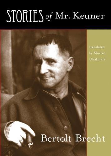 Stories of Mr. Keuner por Bertolt Brecht