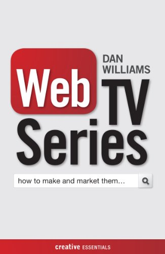 web-tv-series-how-to-make-and-market-them-creative-essentials