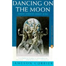 Dancing On the Moon: Short Stories About AIDS