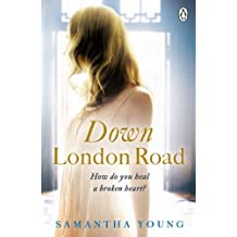 Down London Road (On Dublin Street 2) by Samantha Young (2013-05-09)