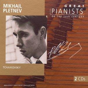 Tchaikovsky Mikhail Pletnev : Great Pianists of the 20th Century