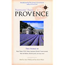 Travelers' Tales Provence: True Stories (Travelers' Tales Guides)