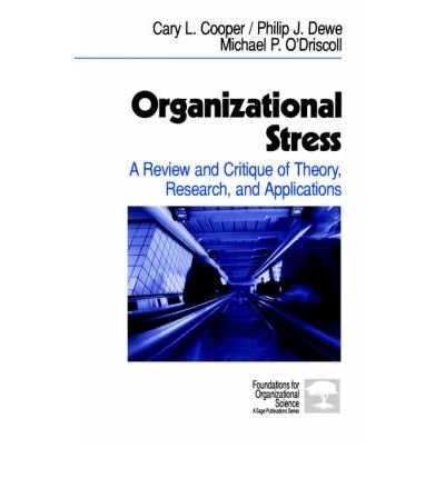 (ORGANIZATIONAL STRESS: A REVIEW AND CRITIQUE OF THEORY, RESEARCH, AND APPLICATIONS) BY Cooper, Cary L.(Author)Paperback Feb-2001