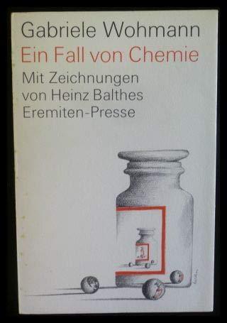 Ein Fall von Chemie. Erzählung