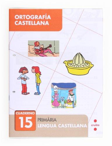 Ortografía castellana 15. Primària - 9788466133135