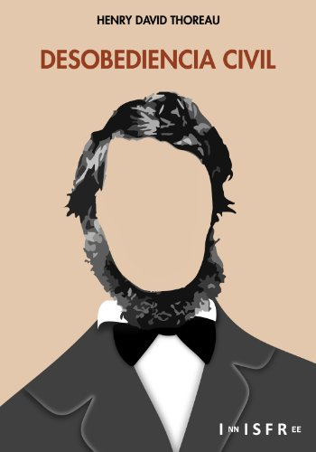 DESOBEDIENCIA CIVIL por Henry David Thoreau