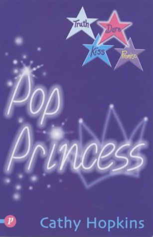 Pop Princess (Truth, Dare, Kiss or Promise) (Truth, Dare, Kiss or Promise)