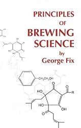 Principles of Brewing Science
