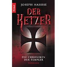 Der Ketzer: Die Chroniken der Templer