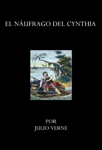 El Náufrago del Cynthia por Julio Verne