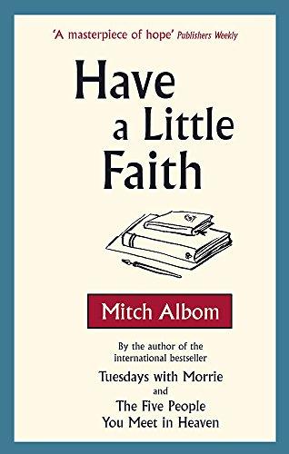 Have A Little Faith por Mitch Albom