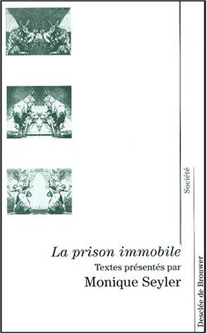 La prison immobile