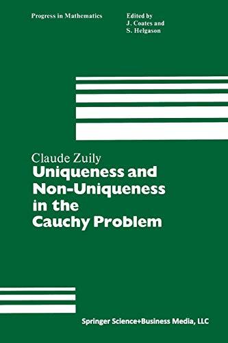 Uniqueness and Non-Uniqueness in the Cauchy Problem (Progress in Mathematics)