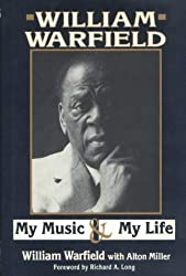 William Warfield: My Music & My Life by William Warfield (1991-09-30)