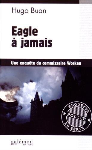 Eagle a Jamais par Buan/Hugo