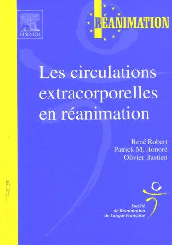 Les circulations extracorporelles en réanimation: SRLF - REANIMATION EUROPE