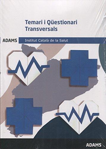 Temari i Qüestionari transversals. Institut Català de la Salut
