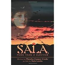 Sala, More Than a Survivor by Marsha Cook (2001-12-19)