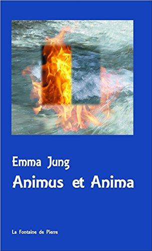 Animus et Anima par Emma Jung